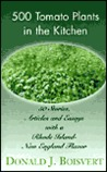 500 Tomato Plants in the Kitchen: 50 Stories, Articles and Essays with a Rhode Island-New England Flavor