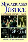 Miscarriages of Justice (a Review of Justice in Error)