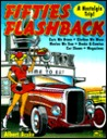 Fifties Flashback: A Nostalgia Trip