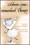 Celebrate-Your-Womanhood Therapy