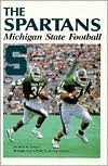 The Spartans: Michigan State Football