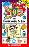 You Can with Beakman & Jax: Way More Science Stuff