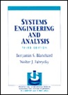 Systems Engineering and Analysis by Benjamin S. Blanchard