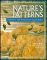 Nature's Patterns: Inspirations and Techniques for Quilt Makers