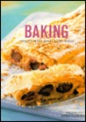 Baking: Easy to Make Great Home Bakes