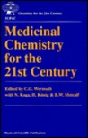 Medicinal Chemistry for the 21st Century
