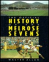 The Official History of the Melrose Sevens