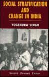 Social Stratification and Change in India