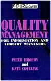 Quality Management for Information and Library Managers