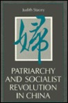 Patriarchy and Socialist Revolution in China
