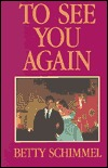 To See You Again: A True Story of Love in Time of War