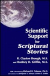 Scientific Support for Scriptural Stories
