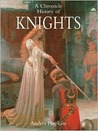 A Chronicle History of Knights