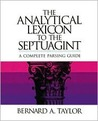 The Analytical Lexicon to the Septuagint: A Complete Parsing Guide
