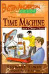 The Time Machine and Other Cases (Einstein Anderson, Science Detective, #4)