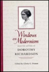 Windows on Modernism by Dorothy M. Richardson