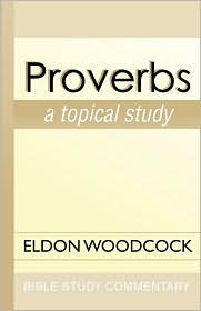 Proverbs: A Topical Study