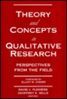 Theory and Concepts in Qualitative Research: Perspectives from the Field