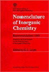 Nomenclature Of Inorganic Chemistry: Recommendations 1990