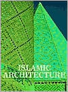 Islamic Architecture: Form, Function, and Meaning