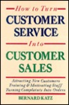 How to Turn Customer Service Into Customer Sales