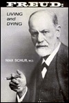 Freud: Living and Dying