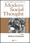 The Blackwell Dictionary of Modern Social Thought 2e