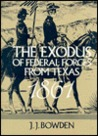 The Exodus Of Federal Forces From Texas, 1861