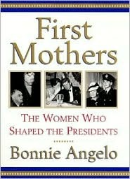 First Mothers by Bonnie Angelo