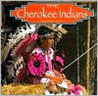The Cherokee Indians (Native Peoples)