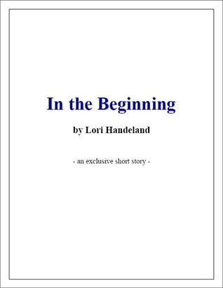In the Beginning (Phoenix Chronicles, #0.5)