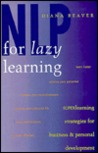 NLP for Lazy Learning: Superlearning Strategies for Business & Personal Development