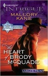 The Heart of Brody McQuade (The Silver Star of Texas: Cantara Hills Investigation, #1)