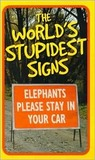 The World's Stupidest Signs (Humour)