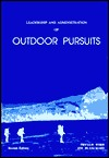 Leadership and Administration of Outdoor Pursuits