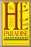 To Hell with Paradise: A History of the Jamaican Tourist Industry