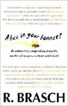 A Bee in Your Bonnet?: An Astonishing Compendium from the Master of Origins, Customs and Beliefs