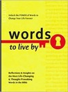 Words To Live By: Reflections & Insights on the Most Life-Changing & Thought-Provoking Words in the Bible