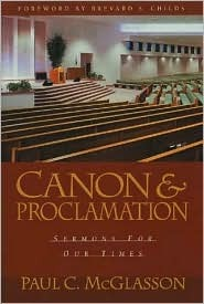 Canon and Proclamation: Sermons for Our Times