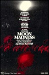 Moon Madness and Other Effects of the Full Moon by Paul Katzeff