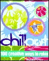 Chill Out by Richard Craze