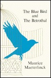 The Blue Bird and The Betrothal