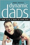 Dynamic Dads: How to Be a Hero to Your Kids