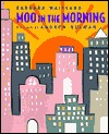 Moo in the Morning by Barbara Maitland