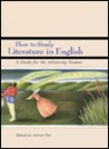 How to Study Literature in English: A Guide for the Advancing Student