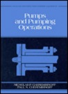 Pumps and Pumping Operations: Vol. 1: Process and Pollution Control Equipment