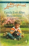 Family Ever After (Fostered by Love, #3)