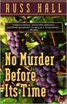 No Murder Before Its Time (Esbeth Walters Mystery, #1)