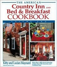 The American Country Inn and Bed & Breakfast Cookbook, Volume II by Kitty Maynard