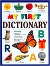 My First Dictionary (My First Books by Susan A. Miller